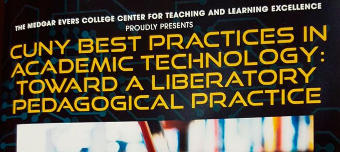 CUNY Center for Teaching & Learning 2015 Best Practices in Academic Technology