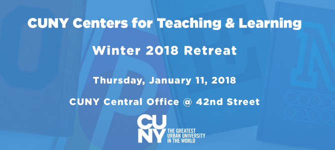 CUNY CTL's Retreat 2018